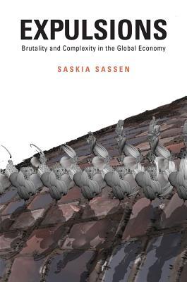 Expulsions By Sassen, Saskia